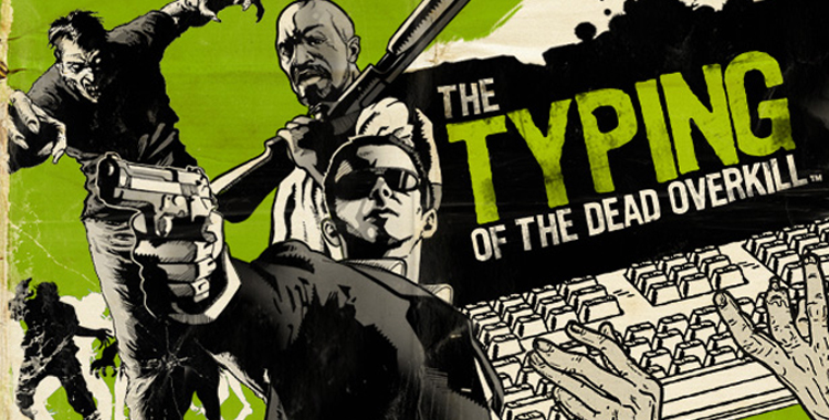 Featured - The Typing of the Dead Overkill